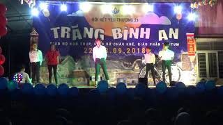 BONG BÓNG BANG BANG -  GIÁO HỌ KON THUP - NKYT 21
