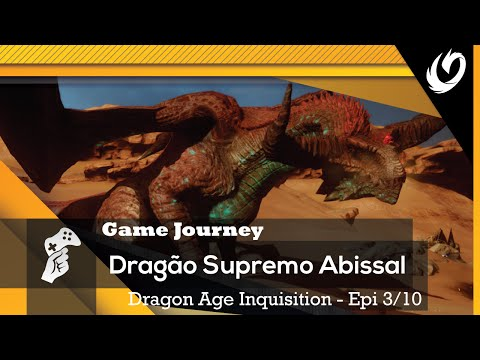 O Dragão Supremo Abissal | Dragon Age Inquisition [3/10]