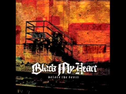 Black My Heart - We Werent Brought Up Right