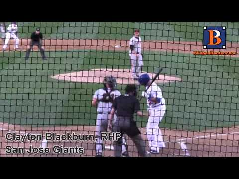 CLAYTON BLACKBURN PROSPECT VIDEO, RHP, SAN JOSE GIANTS #giants