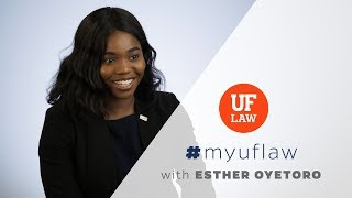#MyUFLaw with Esther Oyetoro
