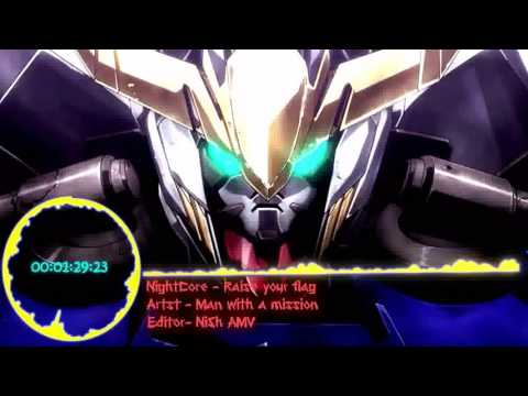 Nightcore - Raise Your Flag  [ Gundam Iron Blooded Orphans ]