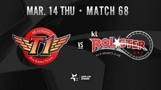SKT vs KT (Match68 하이라이트/19.03.14)[2019 LCK SPRING]