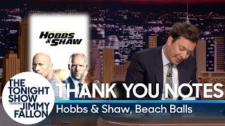 Thank You Notes: Hobbs & Shaw, Beach Balls