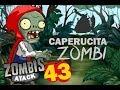 plants vs zombies atack (cap 43) caperucita zombie