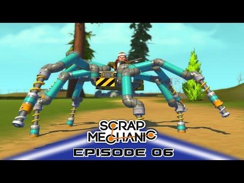 Scrap Mechanic Building Gameplay E06 - The Spider Walker 2.0