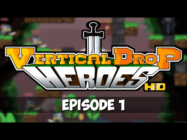 Vertical Drop Heroes HD - Episode 1 - Fresh Start