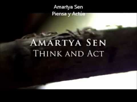 Amartya Sen - Think and Act (spanish sub)