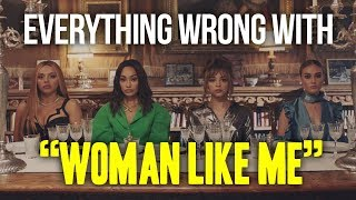 Everything Wrong With Little Mix 34 Woman Like Me Ft Nicki Minaj 34