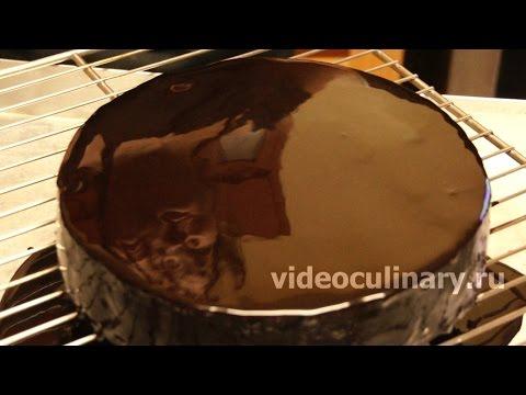 Зеркальная Шоколадная Глазурь - VideoCulinary.ru