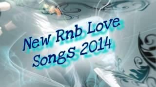 download lagu ♥ New Rnb Love Songs 2014 ♥ #1 gratis
