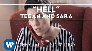 Клип Tegan And Sara - Hell