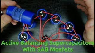Active Balancing Supercapacitors With SAB Mosfets