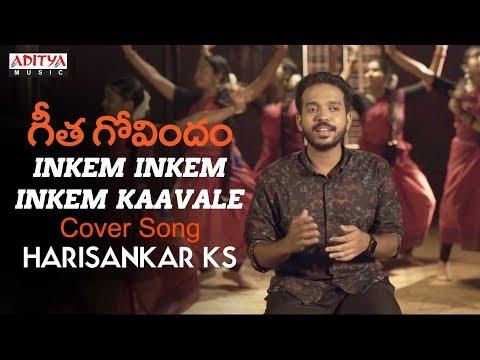 Download Lagu  Inkem Inkem Inkem Kaavale |  Cover Song | Geetha Govindam Songs | Harisankar KS | Jithin Lal Mp3 Free