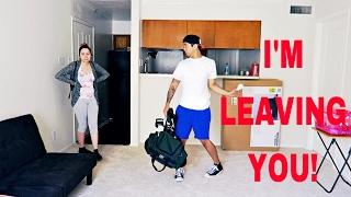 I'M LEAVING PRANK!!!