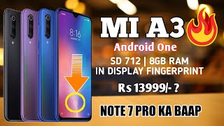 Mi A3 Launch Date In India, Price, Specifications, Unboxing, First Look, Camera, Features?🔥🔥🔥
