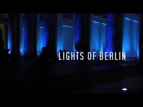 LIGHTS OF BERLIN - Shortfilm 2009 - Festival of Lights 2009