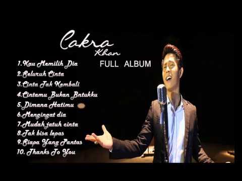 Cakra khan - Kau Memilih Dia The Best Collection 2015 Full Album