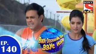 Badi Door Se Aaye Hain - बड़ी दूर से आये है - Episode 140 - 22nd December 2014