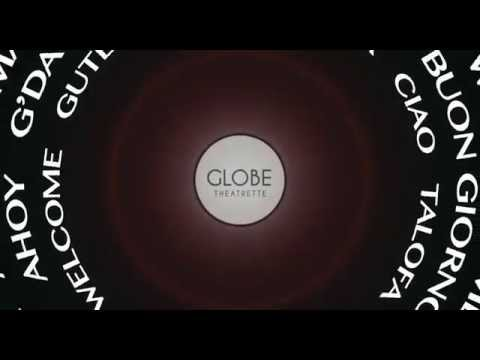 The Globe Theatrette: Opening Video