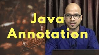 15.9 Annotation in Java part 2 | Creating Custom Annotation