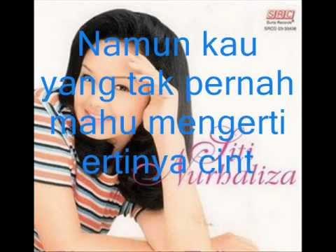 Dato' Siti Nurhaliza - Cuba Untuk Mengerti (Lirik)