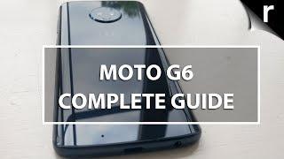 Motorola Moto G6: A Complete Guide
