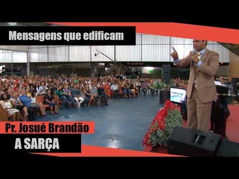 Pr. Josué Brandão - A Sarça