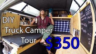 Frugal $350 Home Made Truck Camper Tour DIY