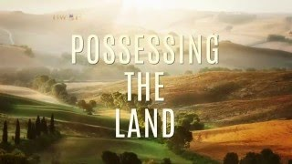 Possessing the Land | Dr. Bill Winston Believer
