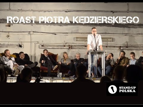 [SKRÓT] Roast Piotra Kędzierskiego - III Urodziny Stand-up Polska