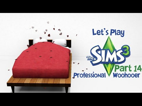 Let's Play The Sims 3: Professional Woohooer (Part 14)