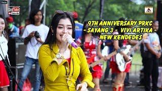 Download Lagu 9th Anniversary PRKC  - Sayang 3 -  Vivi Artika -  New Kendedes Gratis STAFABAND