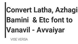 download lagu How To Convert Latha/ Bamini Font To Vanavil Font gratis