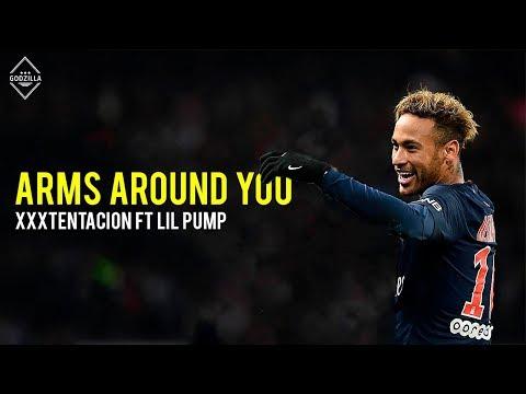 Neymar Jr ● Arms Around You - XXXTENTACION, Lil Pump ● 18/19 ● HD