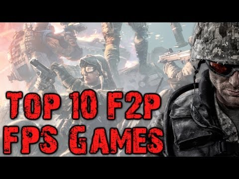 Top 10 Free to Play FPS Games! (2013)
