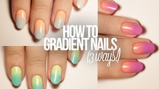 How To Do Gradient Nails (3 Ways!)