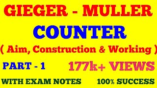G.M COUNTER IN HINDI || GIEGER - MULLER COUNTER IN HINDI || PART - 1
