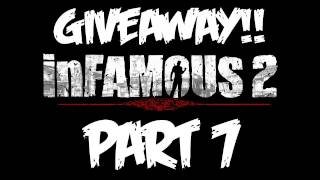 InFAMOUS 2: Walkthrough Part 7 - Let