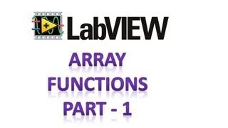 LabVIEW - Array functions - Part 1