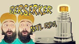 The Berserker MTL RDA! Better Than The Berserker RTAs?