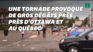 Dans la banlieue d'Ottawa et au Québec  une tornade fait des ravages en pleine ville