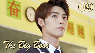 The Big Boss 09-English Sub (Li Kaixin,Huang Junjie)