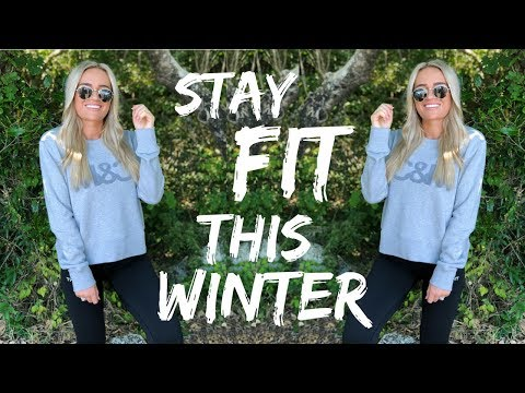 6 MUST KNOW tips II Guide to staying fit this winter