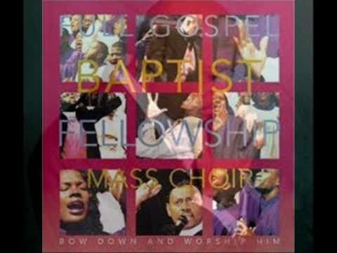 Bow Down And Worship Him By Bishop Paul S. Morton And The Full Gospel Baptist Fellowship Mass Choir video