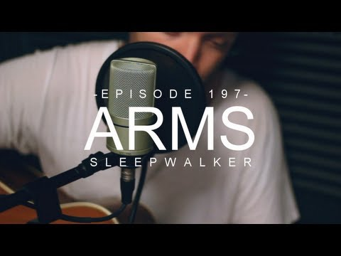 Arms - Sleepwalker