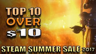 Top 10 Steam games over $10 - The best Steam sale deals in the Steam Summer Sale 2017