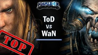► WarCraft 3 - ToD (Hu) vs. WaN (UD) - Top Ladder Match