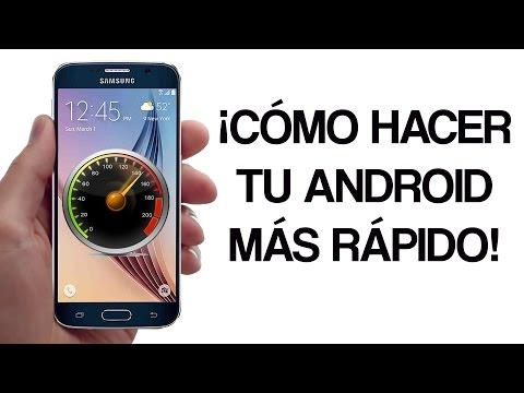 Cómo hacer tu Android más rápido - Consejos