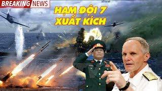 BẤT NGỜ BÃI TƯ CHÍNH ĐÊM 21/7/2019: HẠM ĐỘI 7 của Mỹ kích hoạt tên lửa chống tàu ngầm